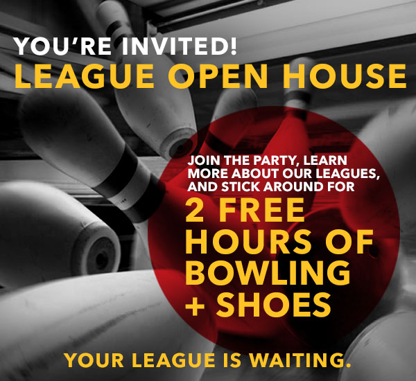 You're Invited! League Open House